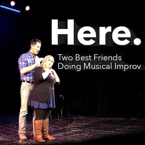 Here: The Improvised Musical