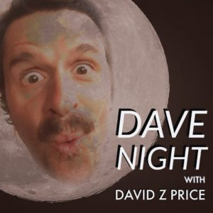 Dave Night with David Z Price