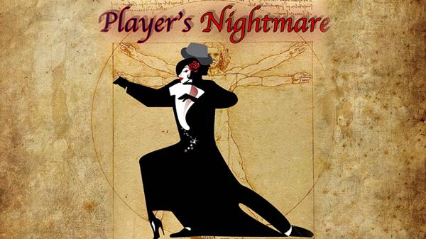 Player's Nightmare