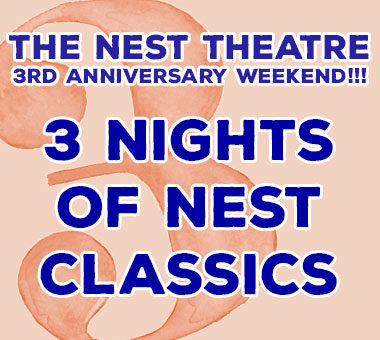 The Nest Theatre 3rd Anniversary