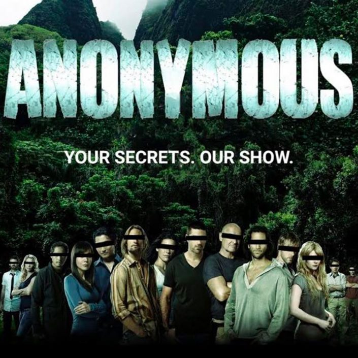 Anonymous: Your Secrets. Our Show